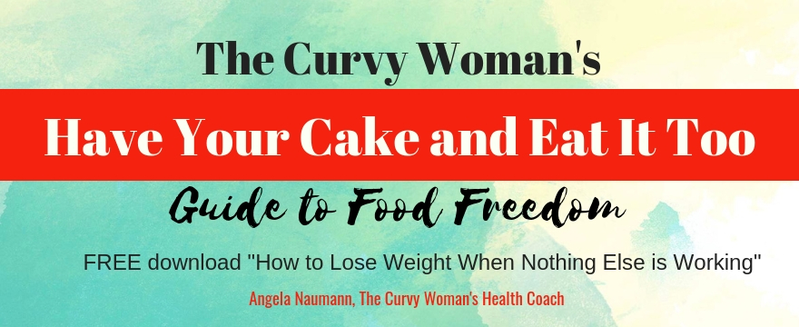 Have Your Cake: Plus Size Weight Loss and Food Freedom