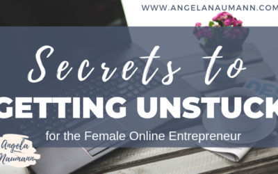 Secrets to Getting Unstuck