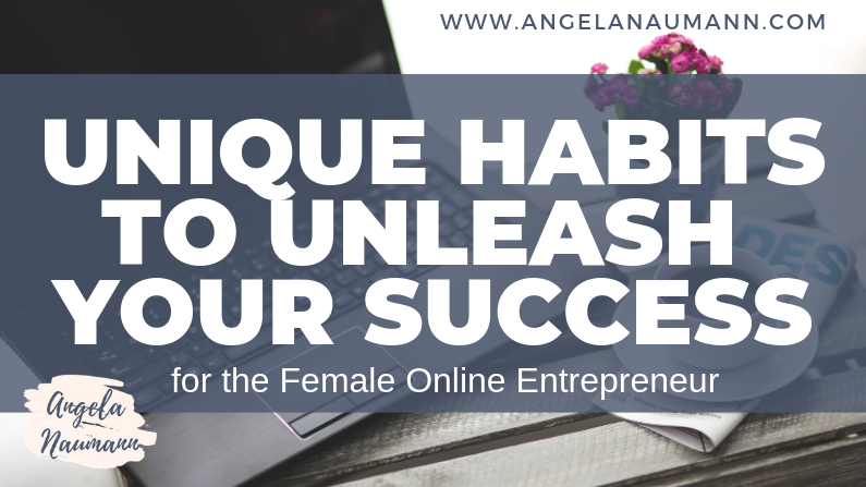 Unique Habits to Confidently Unleash Your Success