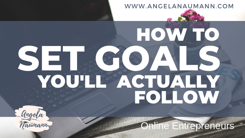 How to Set Goals You'll Actually Follow