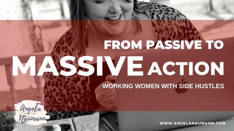 From Passive to Massive Business Action