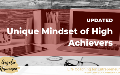 The Unique Mindset of High Achievers (updated)