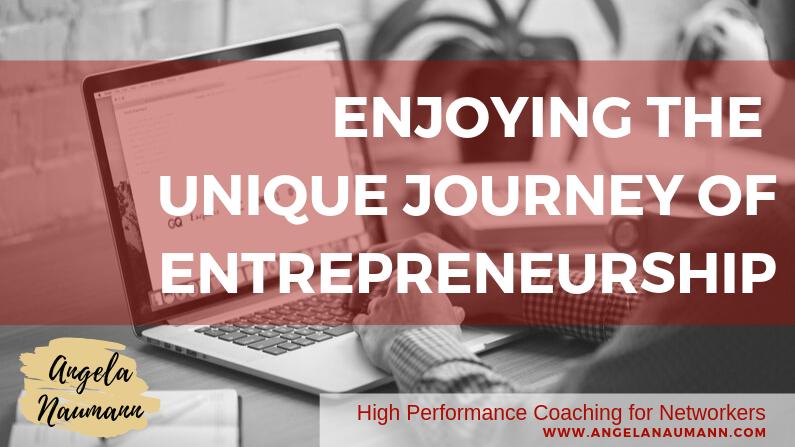 Enjoying the Unique Journey of Entrepreneurship