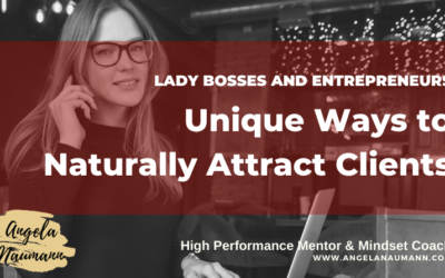 Unique Ways to Naturally Attract Clients