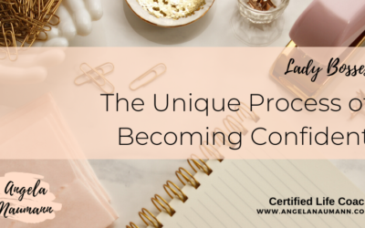 The Unique Process of Becoming Confident