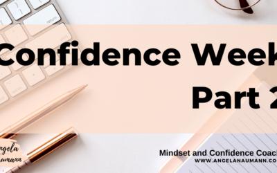 Confidence Week Part 2