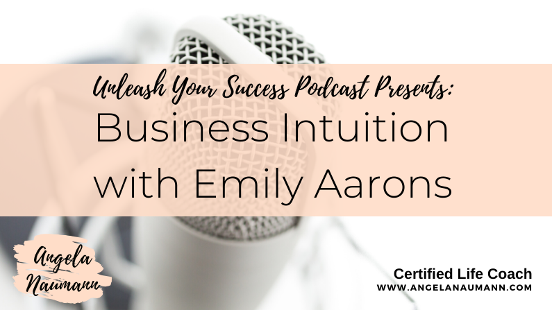 Episode 38: Business Intuition with Emily Aarons